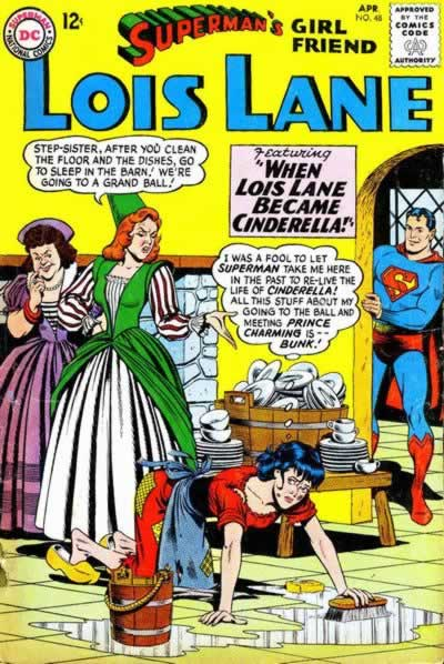 """When Lois Lane Became Cinderella!"""