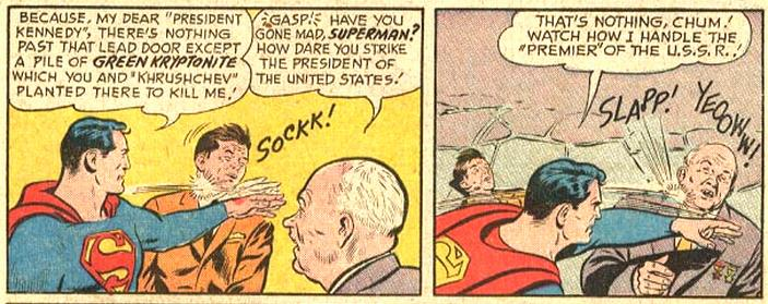 Superman Bitch-Slaps JFK