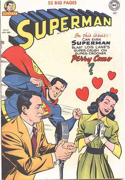 Never Make Superman Jealous.