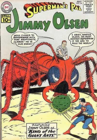 """Jimmy Olsen as... King of the Giant Ants!"""