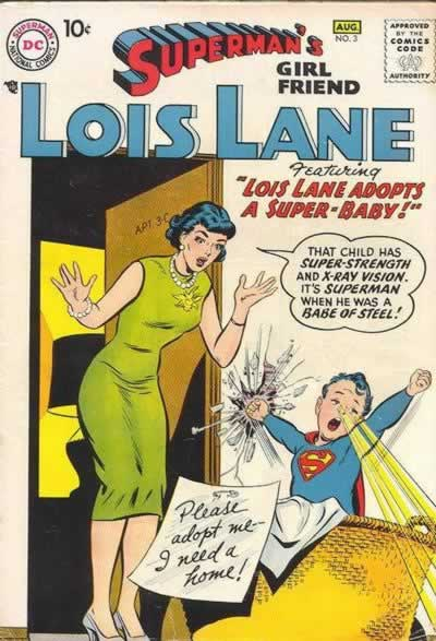 """Lois Lane Adopts a Super-Baby!"""