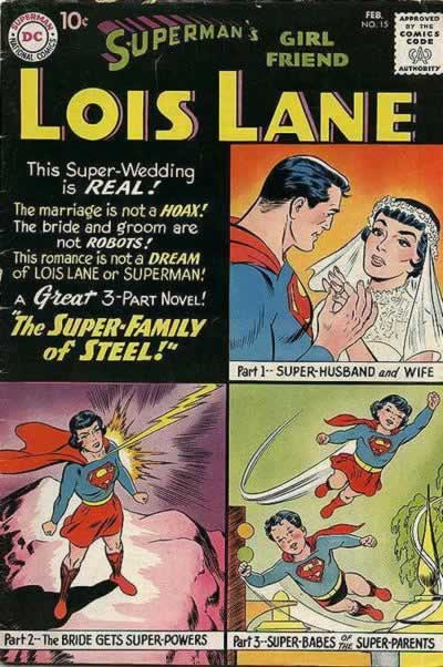 Lois and Superman Get Married (One of Many).