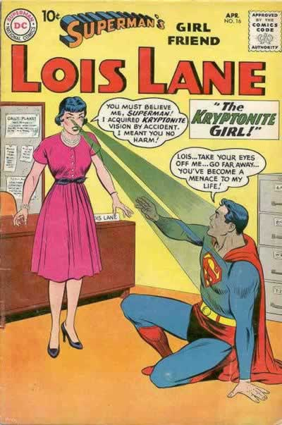 Lois's Kryptonite Vision.