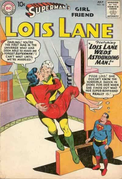 """Lois Lane Weds Astounding Man!"""
