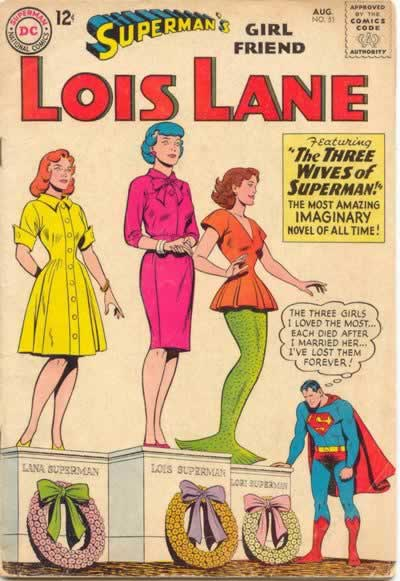 """The Three Wives of Superman!"""