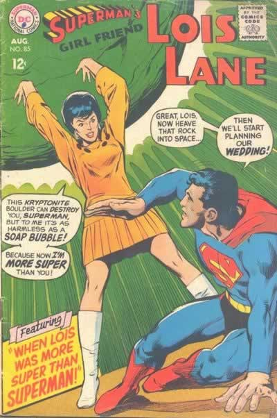"""When Lois Was More Super Than Superman!"""