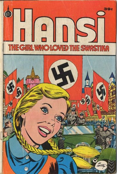 """Hansi:  The Girl Who Loved the Swastika."""