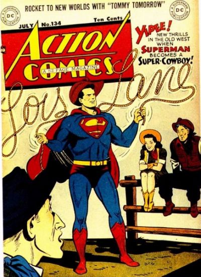 """Superman Becomes a Super-Cowboy!"""