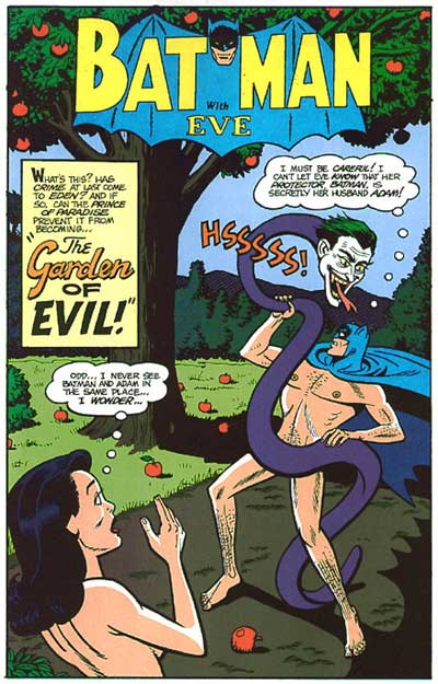"Batman and Eve in ""The Garden of Evil!"""