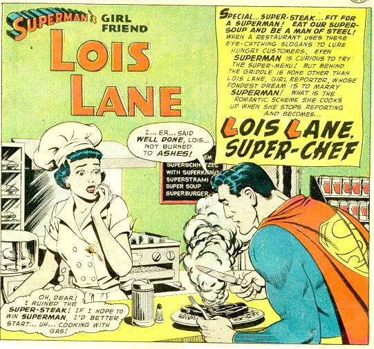 Lois Lane, Super Chef!
