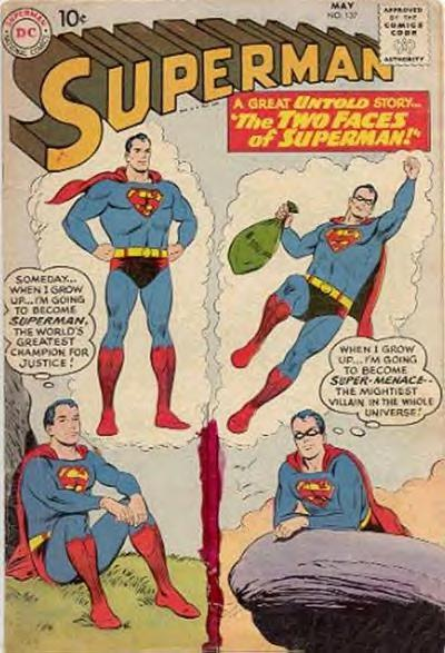 """The Two Faces of Superman!"""