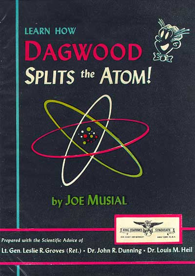 """Learn How Dagwood Splits the Atom!"""