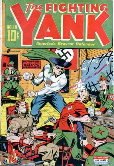 Fighting Yank vs. Soundproof Gestapo Headquarters.