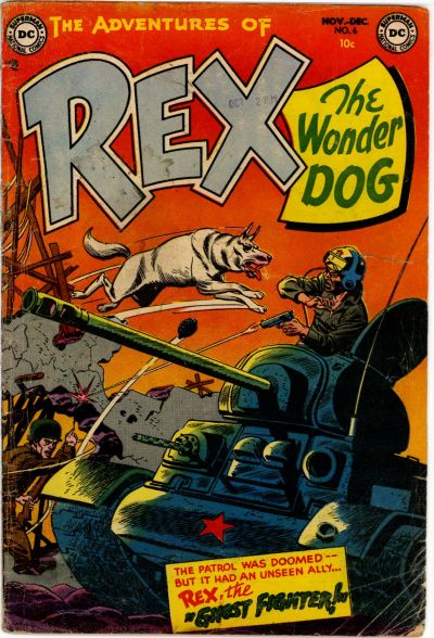 Rex the Wonder Dog:  More Dead Than a Hand Grenade.