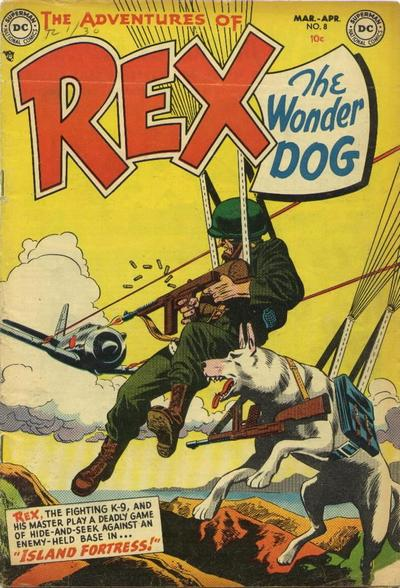 Rex the Wonder Dog:  More of a Man Than You.